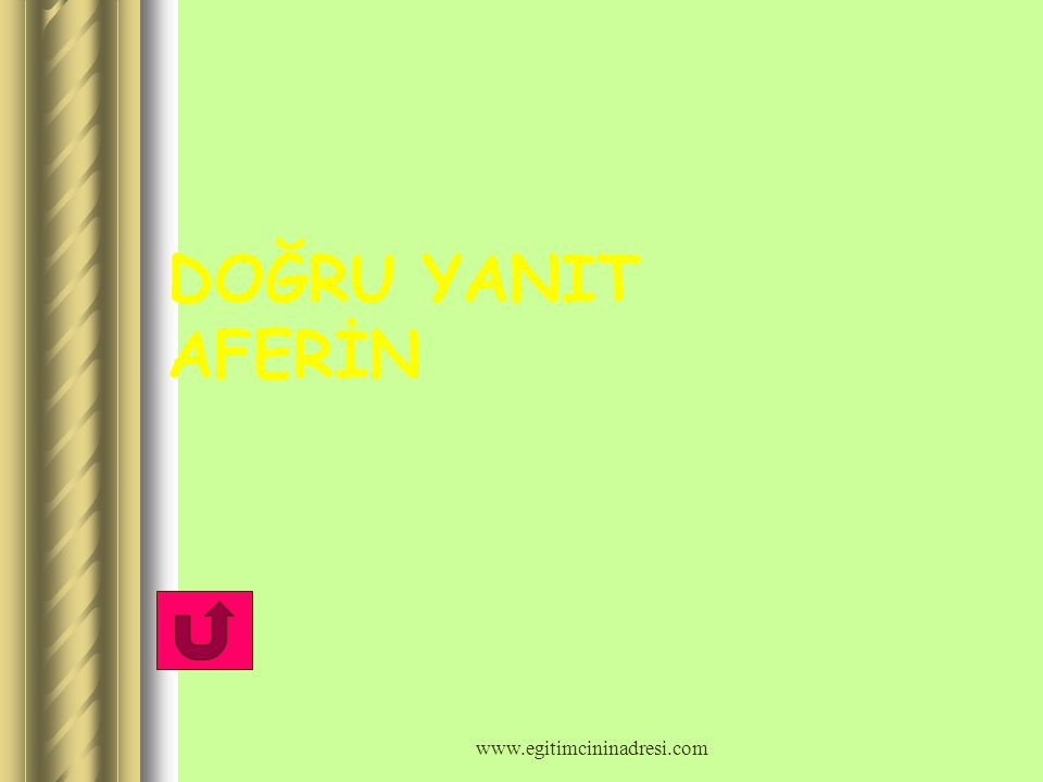 DOĞRU YANIT AFERİN www.egitimcininadresi.com