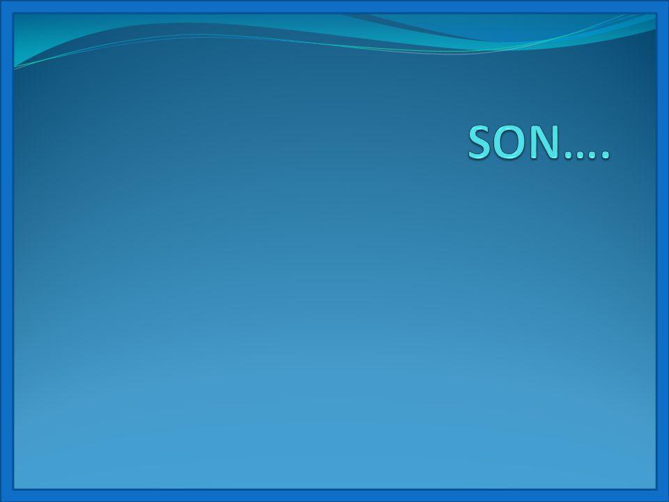 SON….
