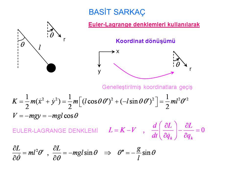 Euler-Lagrange denklemleri kullanılarak