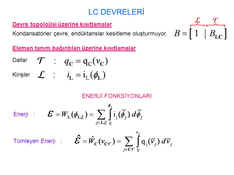 LC DEVRELERİ Devre topolojisi üzerine kısıtlamalar