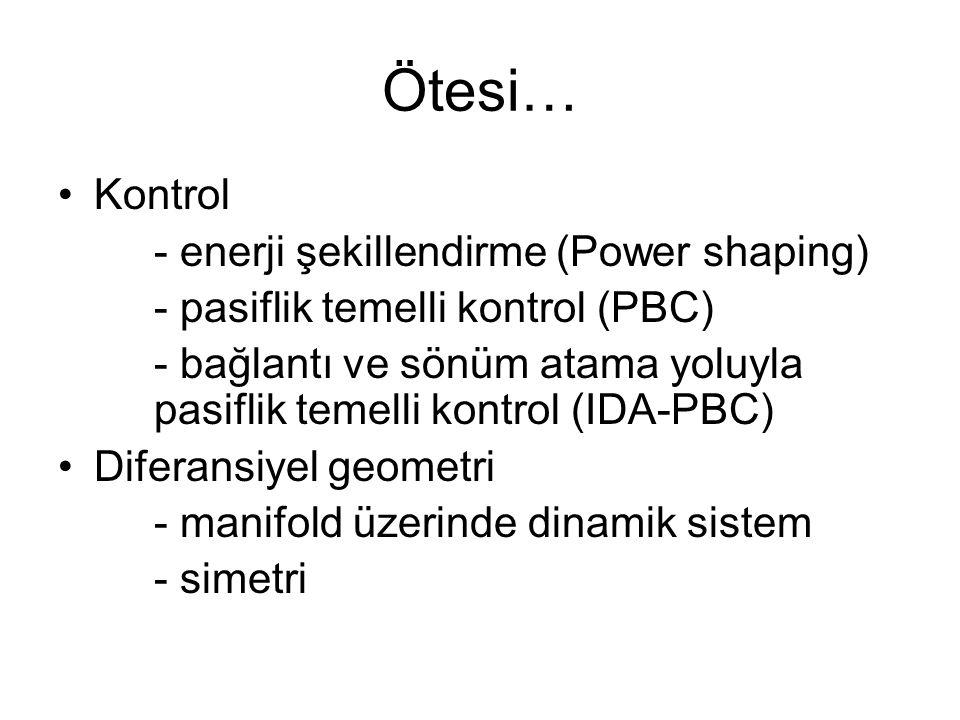 Ötesi… Kontrol - enerji şekillendirme (Power shaping)