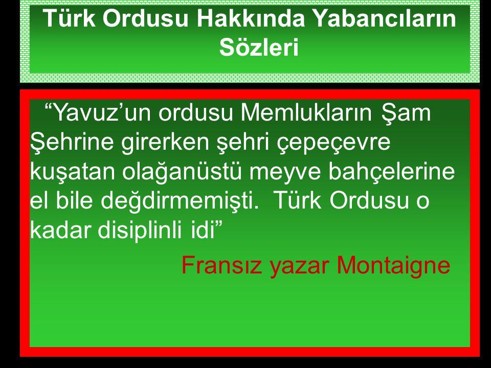 Türk Ordusu Hakkında Yabancıların Sözleri