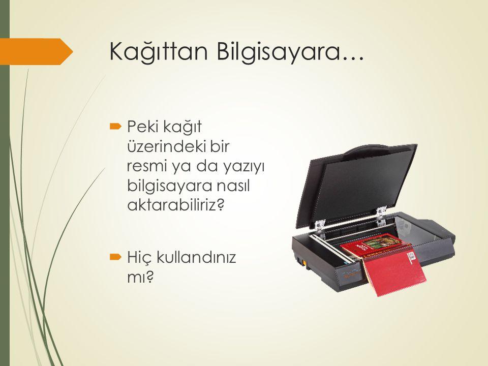 Kağıttan Bilgisayara…