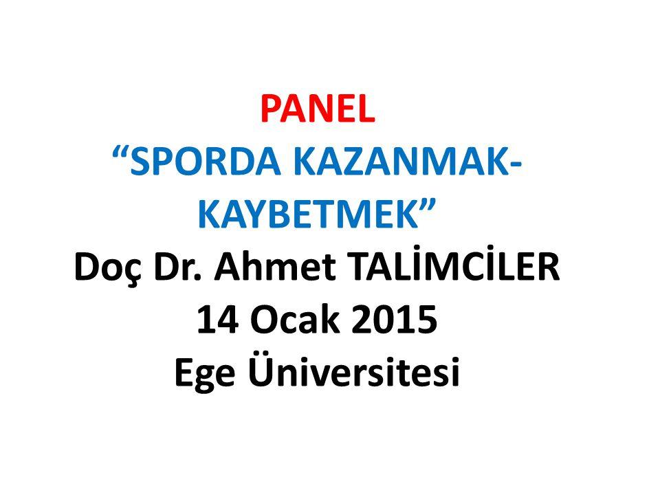 SPORDA KAZANMAK-KAYBETMEK Doç Dr. Ahmet TALİMCİLER