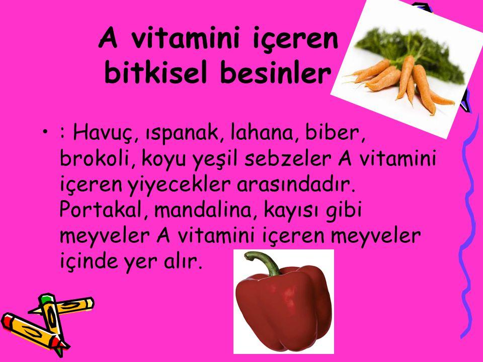 A vitamini içeren bitkisel besinler
