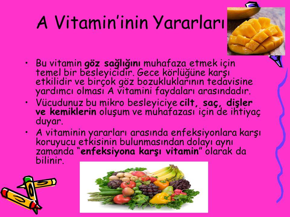 A Vitamin'inin Yararları