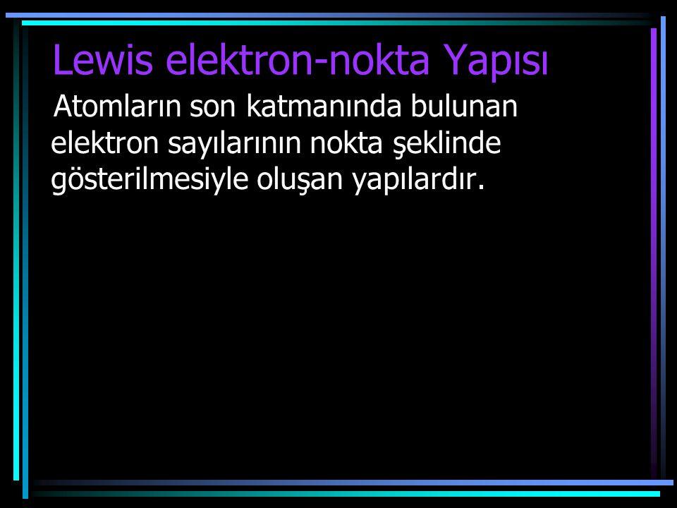 Lewis elektron-nokta Yapısı