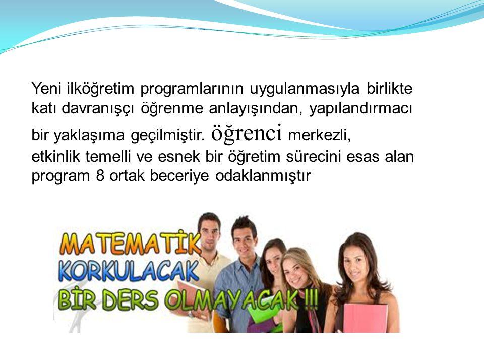Yeni ilköğretim programlarının uygulanmasıyla birlikte