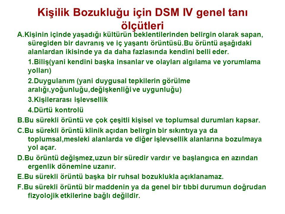 Kişilik Bozukluğu için DSM IV genel tanı ölçütleri