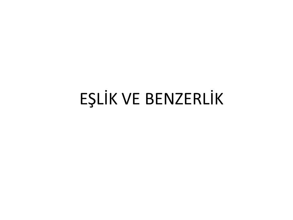 EŞLİK VE BENZERLİK