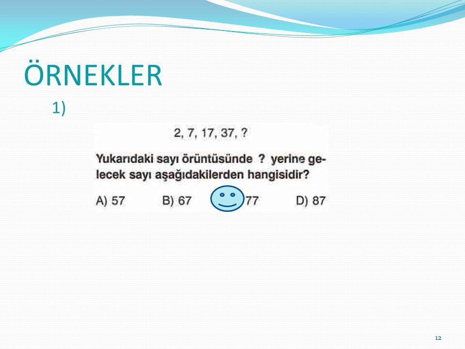 ÖRNEKLER 1)