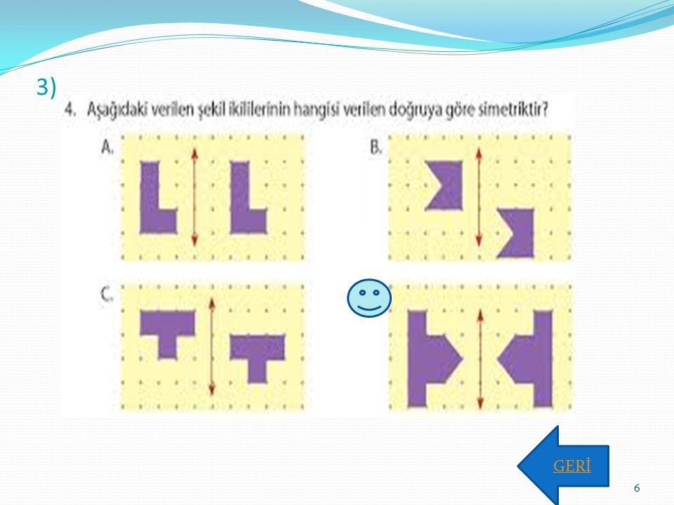 3) GERİ