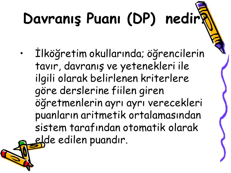 Davranış Puanı (DP) nedir