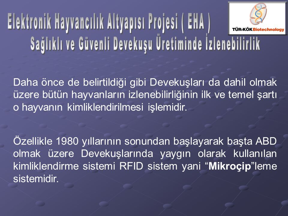 Elektronik Hayvancılık Altyapısı Projesi ( EHA )