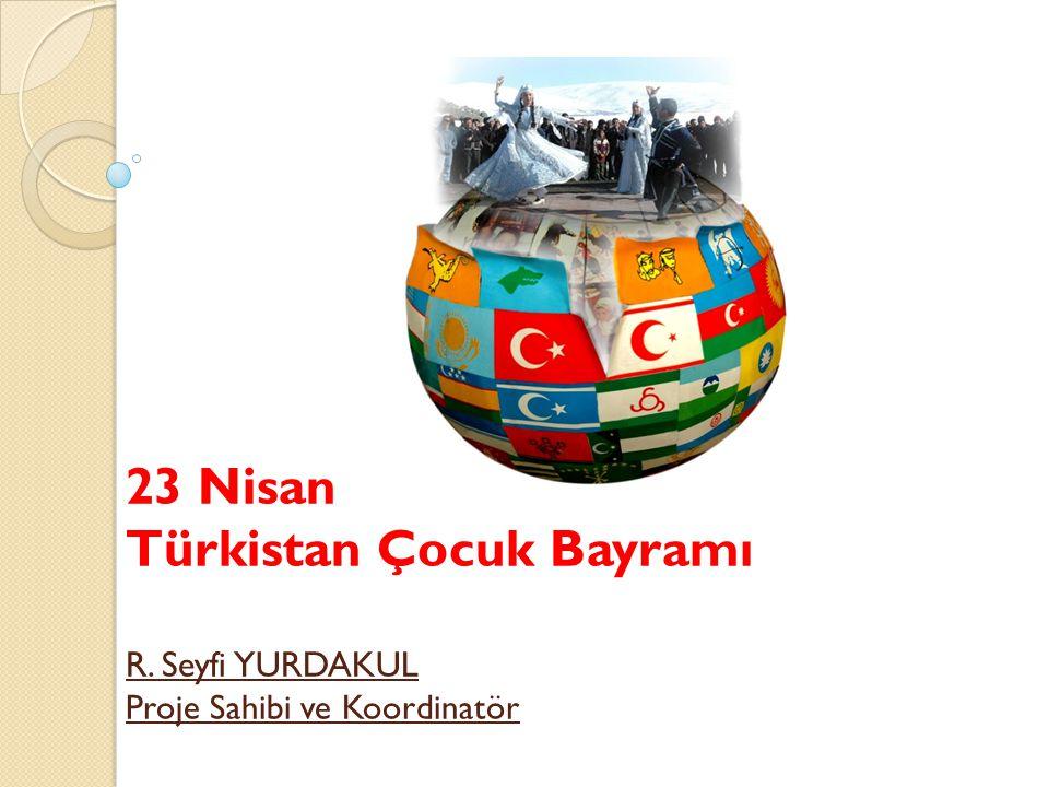 23 Nisan Türkistan Çocuk Bayramı R