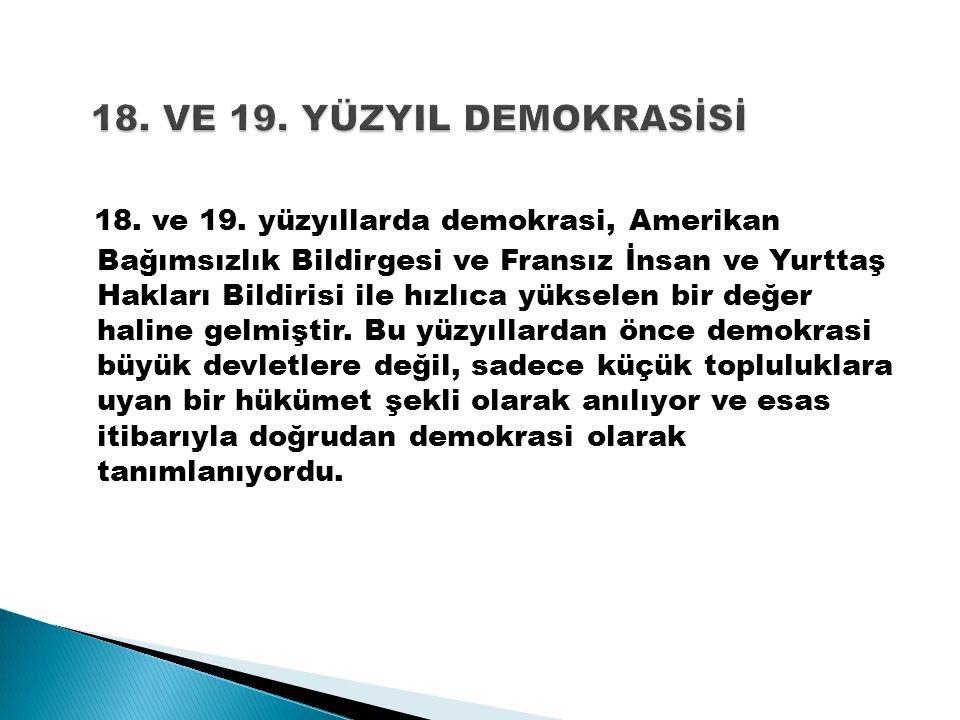 18. VE 19. YÜZYIL DEMOKRASİSİ