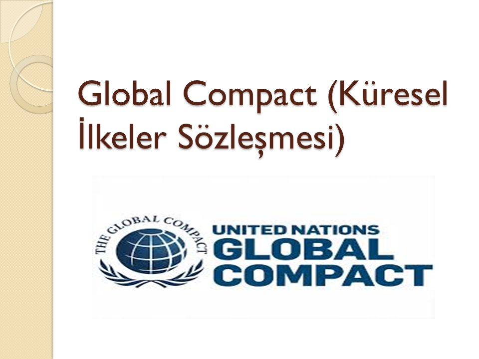 Global Compact (Küresel İlkeler Sözleşmesi)