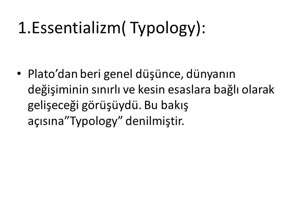 1.Essentializm( Typology):