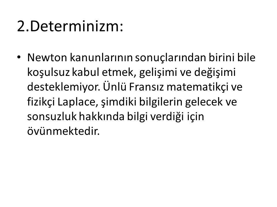 2.Determinizm: