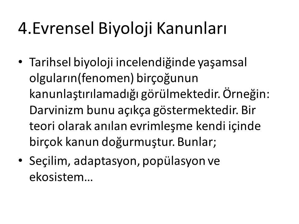 4.Evrensel Biyoloji Kanunları