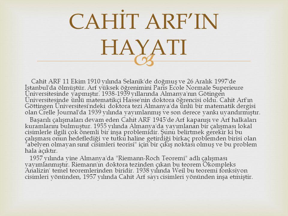 CAHİT ARF'IN HAYATI