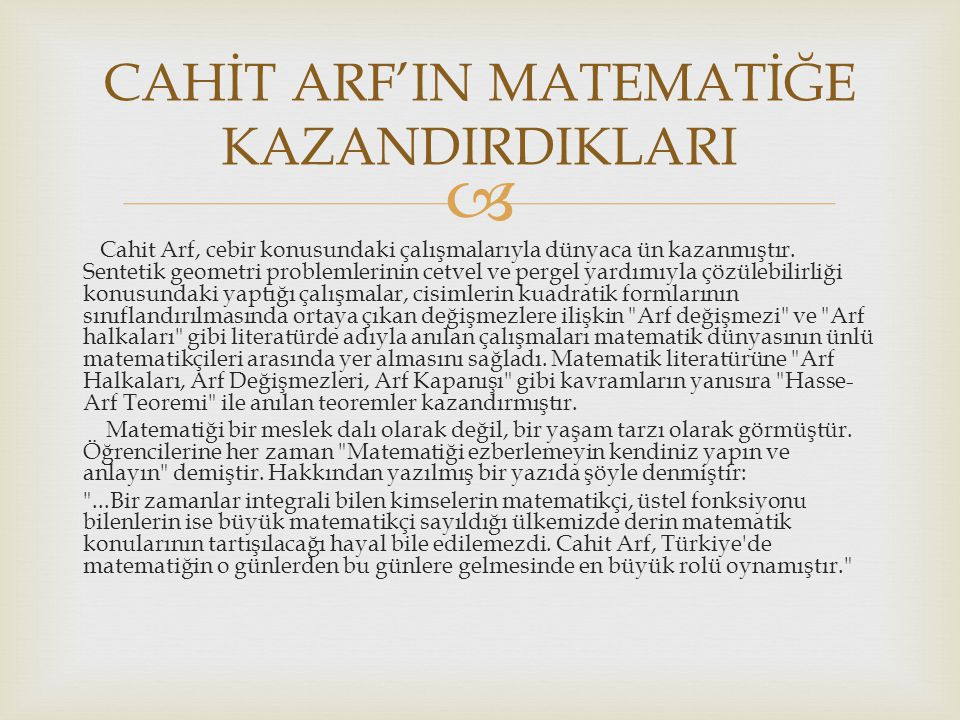 CAHİT ARF'IN MATEMATİĞE KAZANDIRDIKLARI