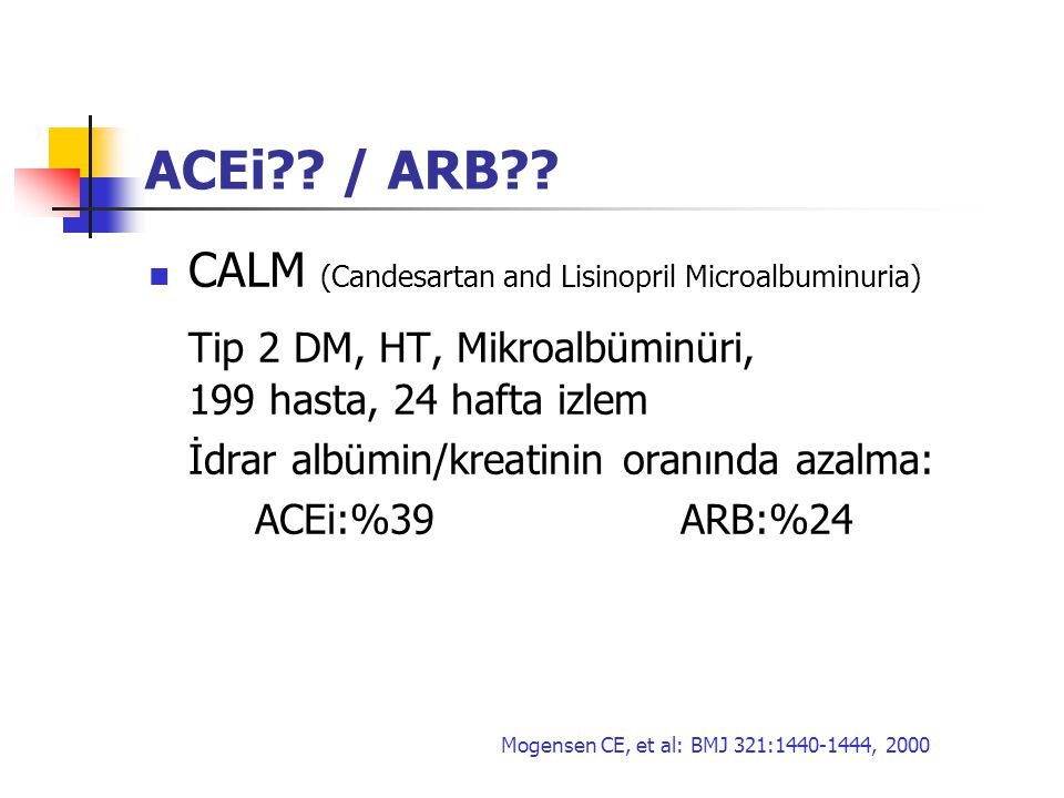 Tip 2 DM, HT, Mikroalbüminüri, 199 hasta, 24 hafta izlem