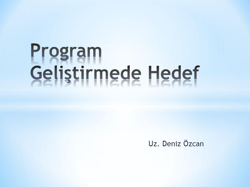 Program Geliştirmede Hedef