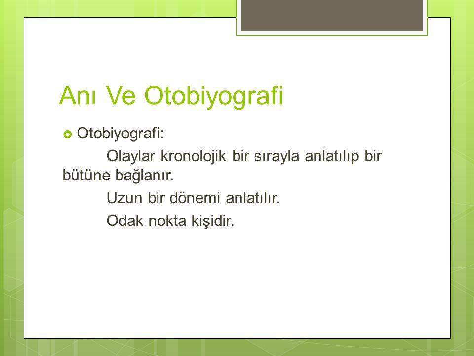 Anı Ve Otobiyografi Otobiyografi: