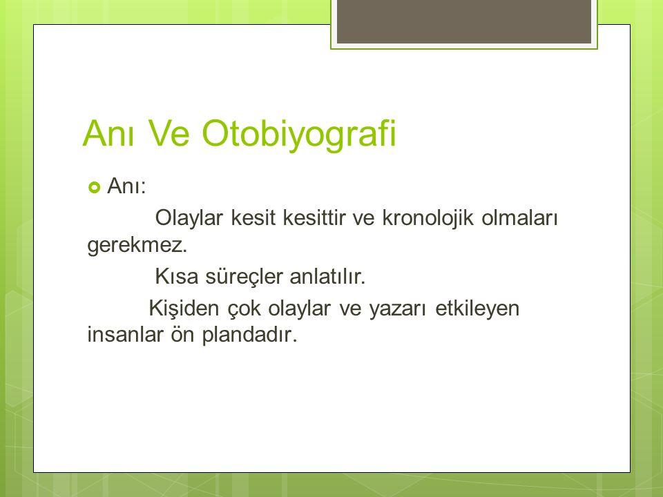 Anı Ve Otobiyografi Anı: