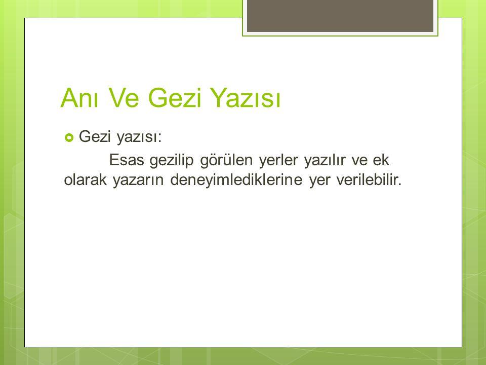 Anı Ve Gezi Yazısı Gezi yazısı: