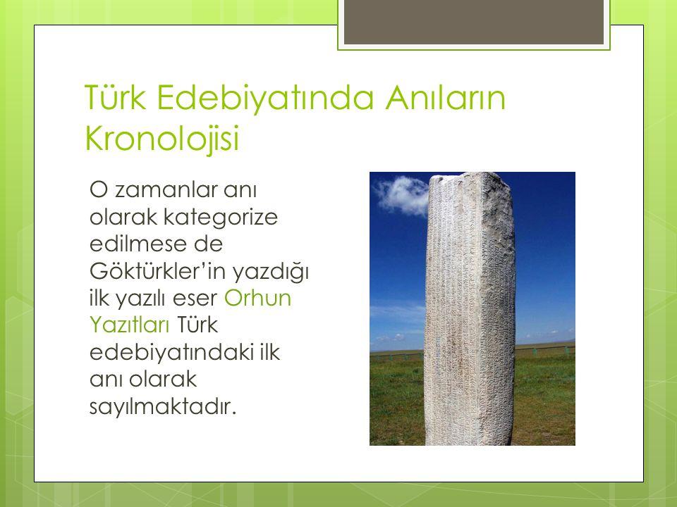 Türk Edebiyatında Anıların Kronolojisi
