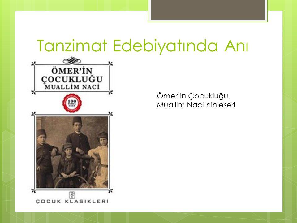 Tanzimat Edebiyatında Anı