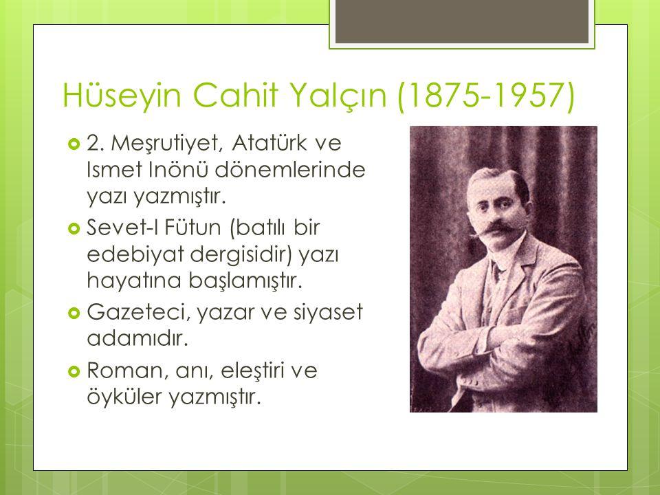 Hüseyin Cahit Yalçın (1875-1957)