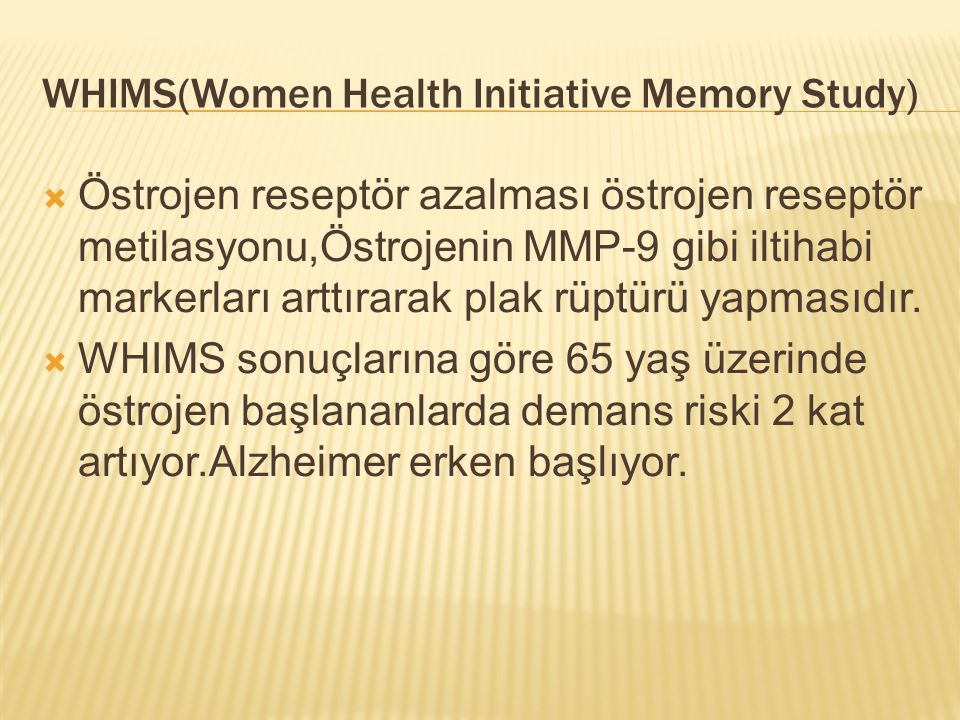 WHIMS(Women Health Initiative Memory Study)