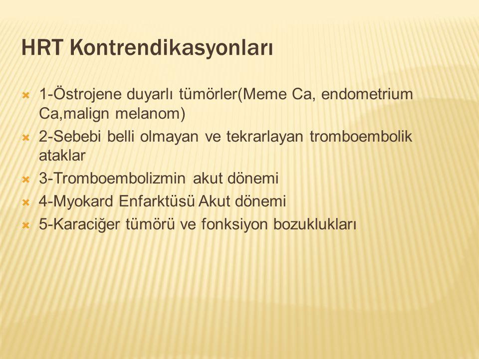 HRT Kontrendikasyonları