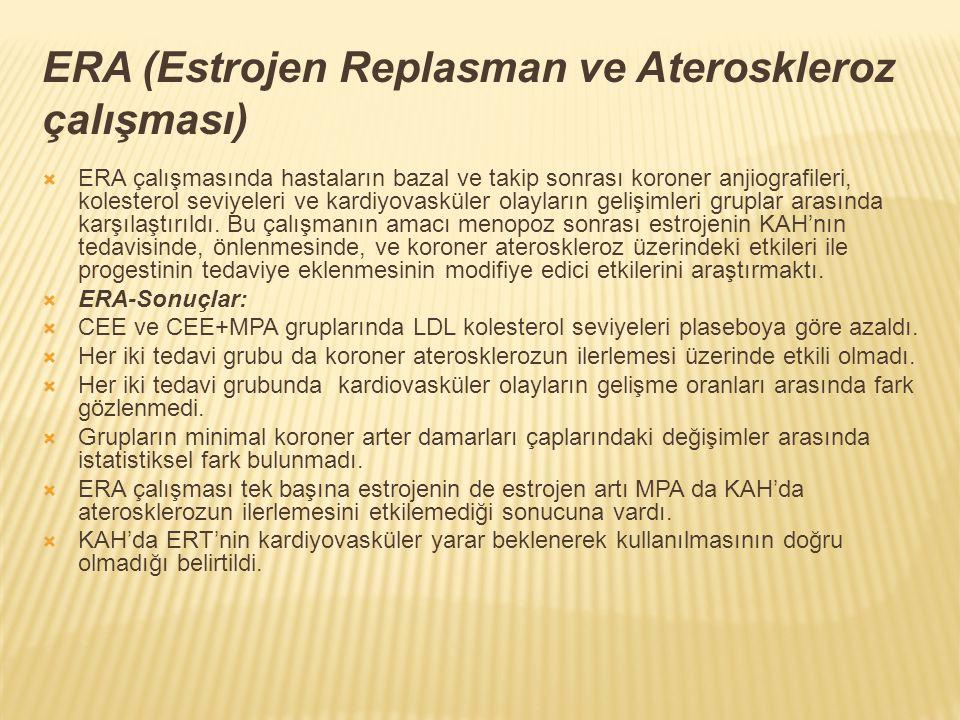 ERA (Estrojen Replasman ve Ateroskleroz çalışması)