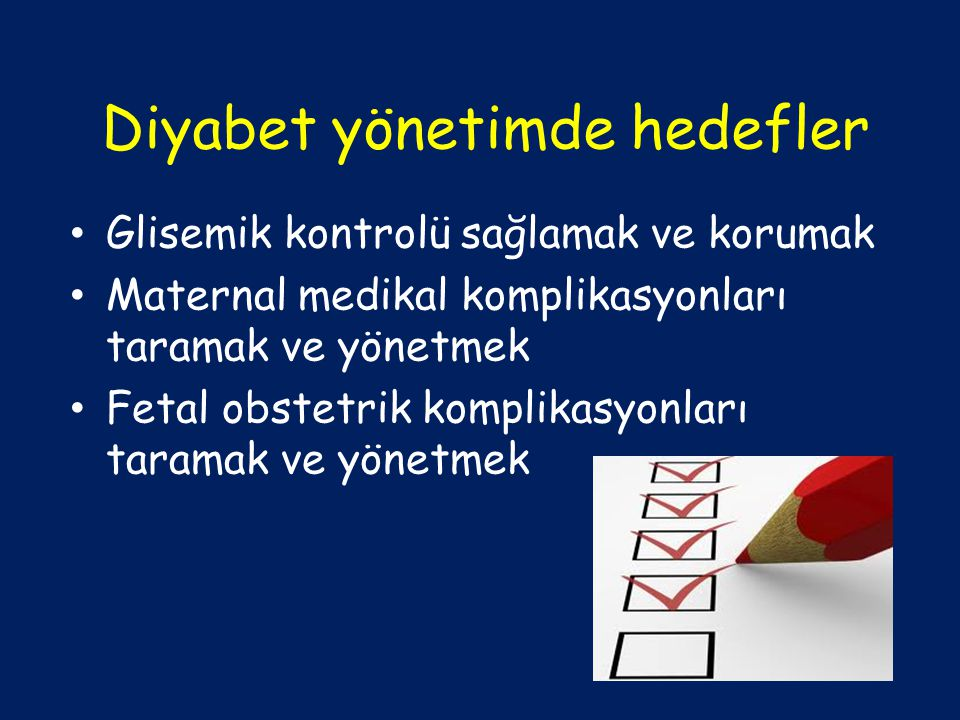 Diyabet yönetimde hedefler