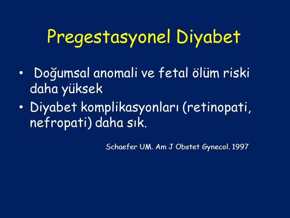 Pregestasyonel Diyabet