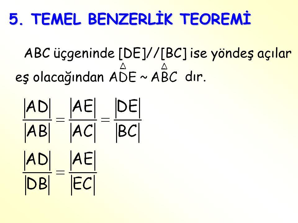 5. TEMEL BENZERLİK TEOREMİ