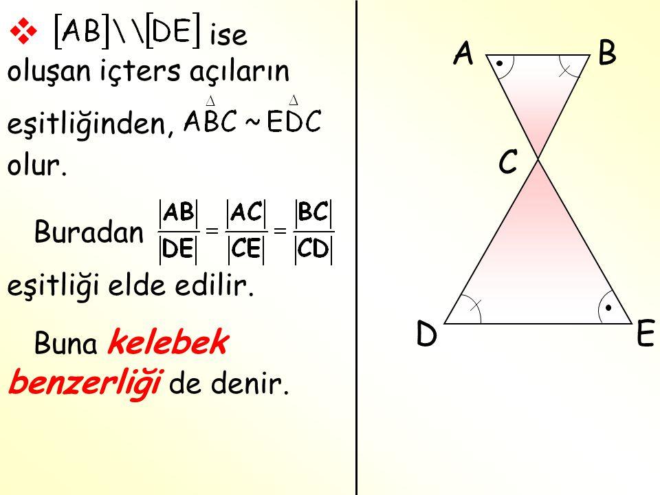 A B C D E ise oluşan içters açıların eşitliğinden, olur. Buradan