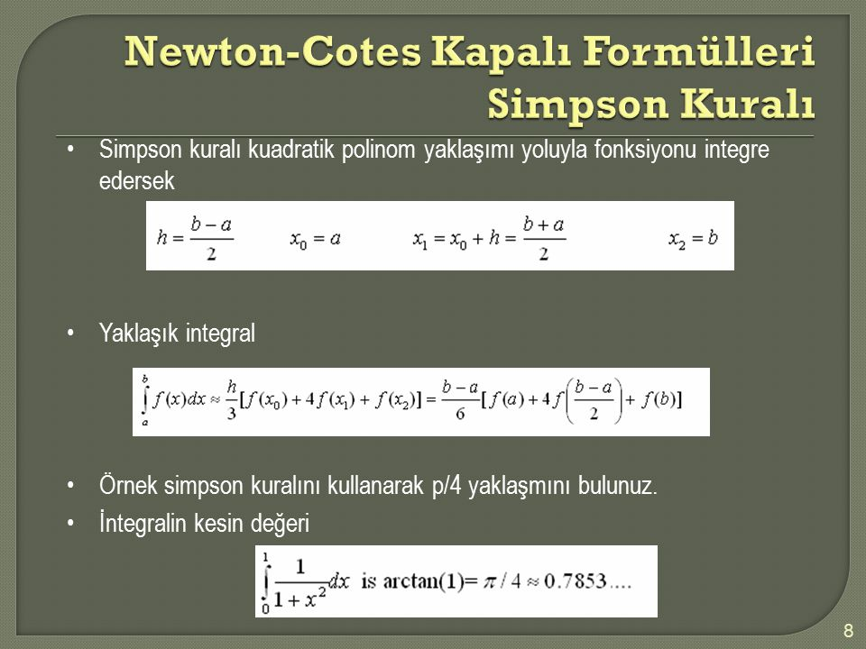 Newton-Cotes Kapalı Formülleri Simpson Kuralı