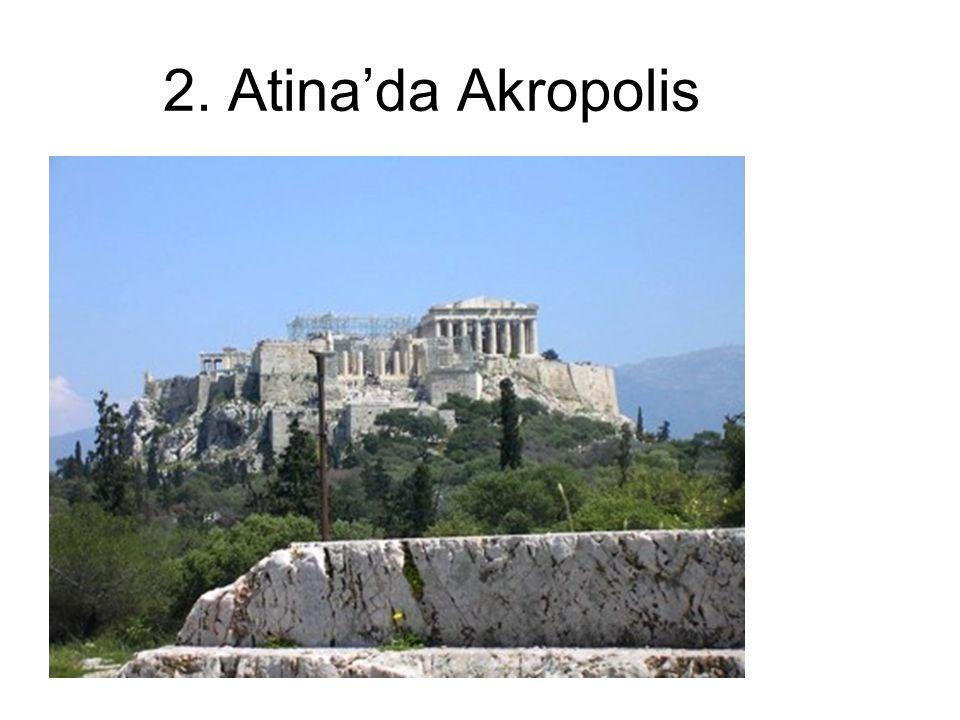 2. Atina'da Akropolis