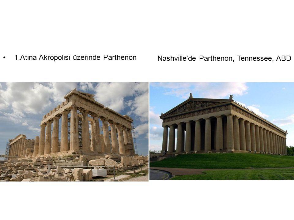 1.Atina Akropolisi üzerinde Parthenon