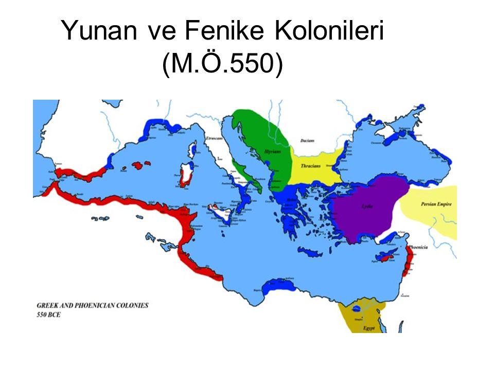Yunan ve Fenike Kolonileri (M.Ö.550)