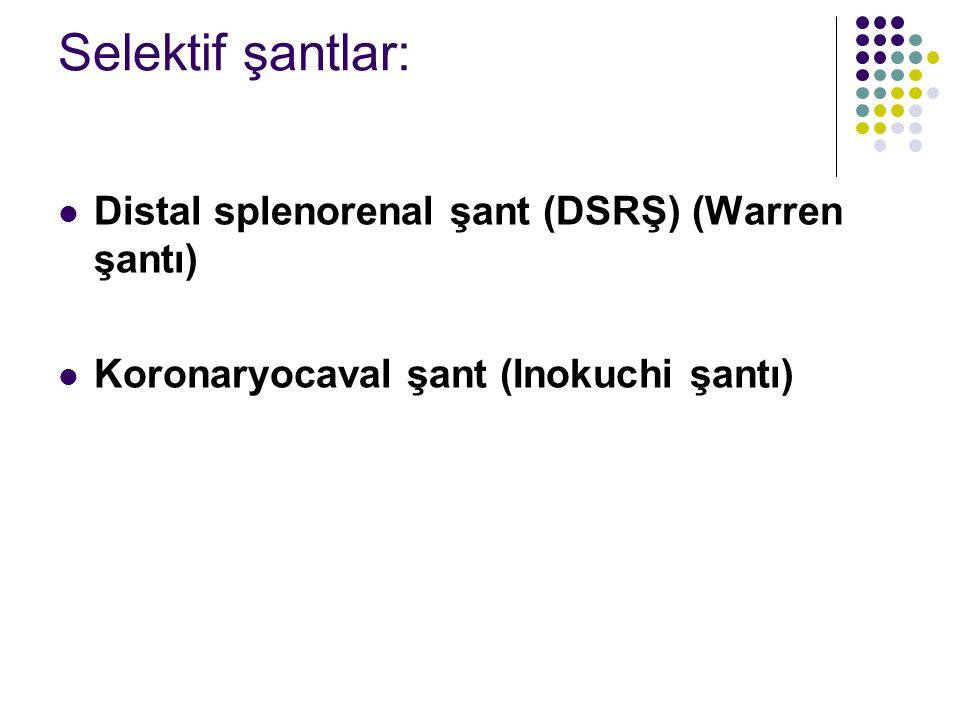 Selektif şantlar: Distal splenorenal şant (DSRŞ) (Warren şantı)