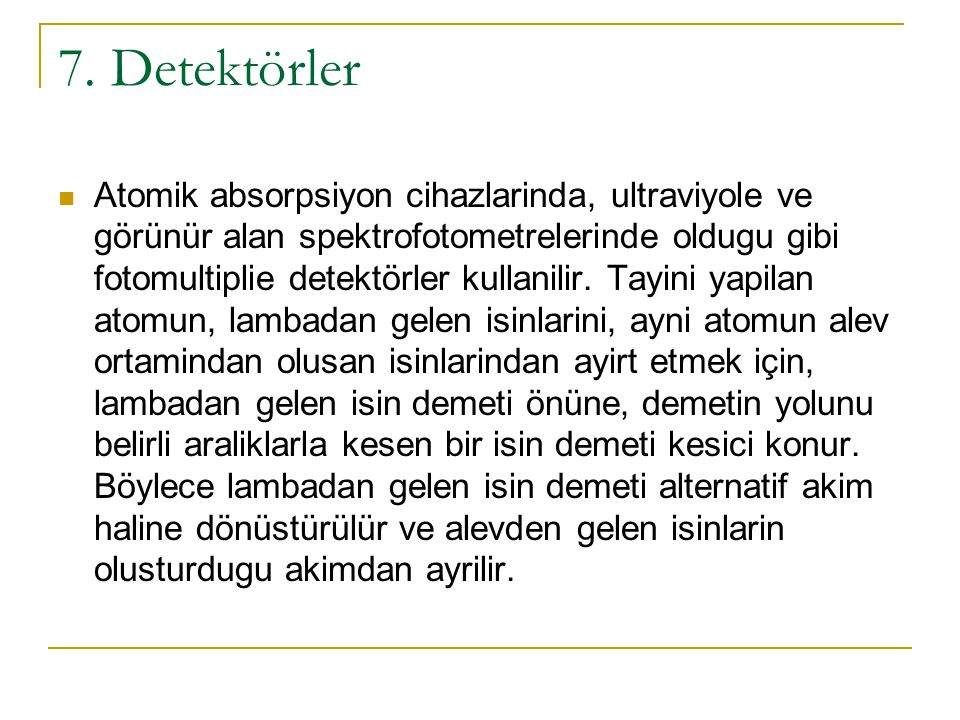 7. Detektörler