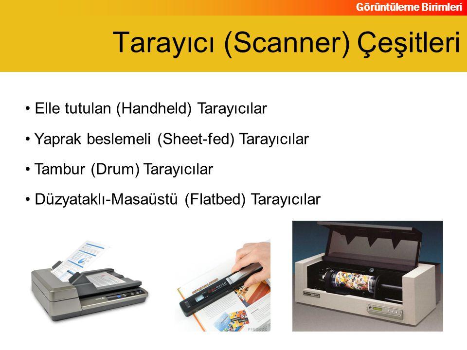 Tarayıcı (Scanner) Çeşitleri