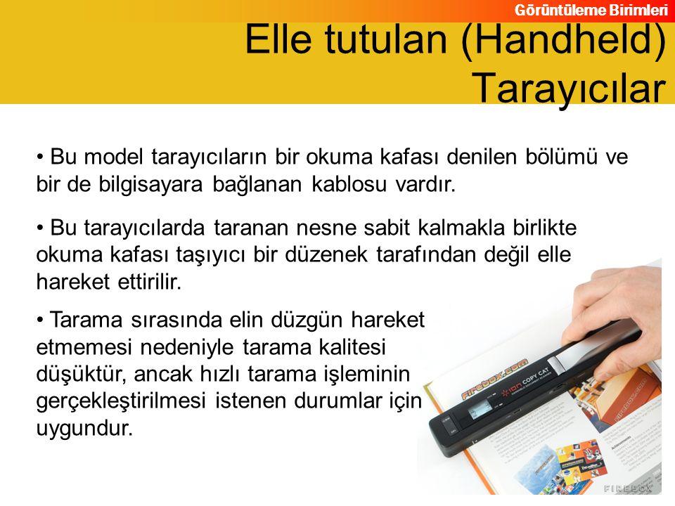 Elle tutulan (Handheld) Tarayıcılar