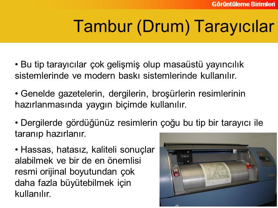 Tambur (Drum) Tarayıcılar
